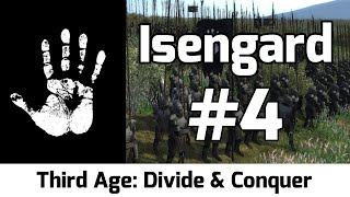 Third Age: Divide & Conquer - Isengard #4 - The Grand Army Marches