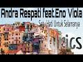 Gambar cover ANDRA RESPATI FEAT. ENO VIOLA - SATU HATI UNTUK SELAMANYA lyrics