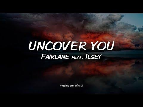 Fairlane - Uncover You (feat. Ilsey) (Sub Español)