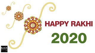 Raksha Bandhan 2020 || Rakhi 2020 || Rakhi Quotes || Black Quotes Faith