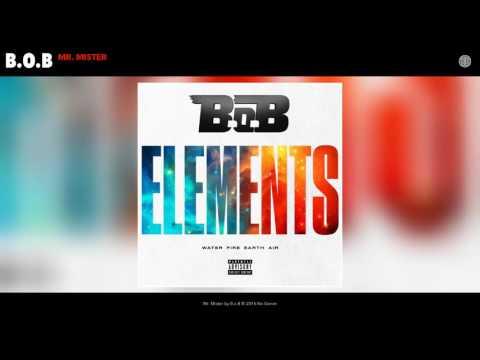B.o.B - Mr. Mister (Audio)