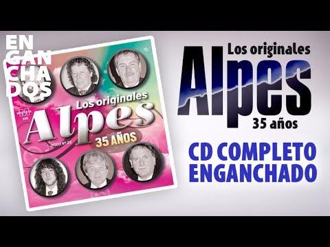 Los Originales Alpes - 35 años - Cd Completo enganchados