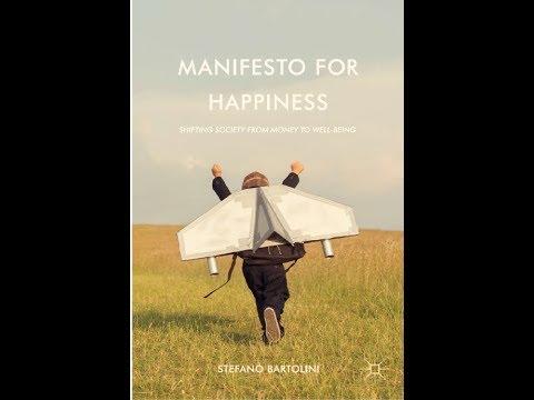 Stefano Bartolini presents the Manifesto for Happiness