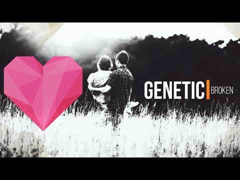 Genetic - Broken (Radio Edit)