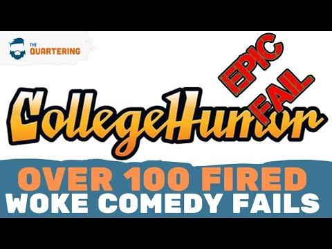 CollegeHumor CLOSED! Over 100 People Fired! Get Woke...Go Broke