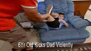 6Yr Old Kicks Dad Violently | Supernanny