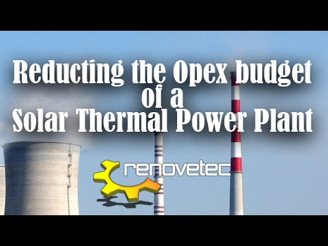 Reducing Opex budget of a Solar Thermal Power Plant.