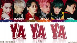 EXO (엑소) - 'YA YA YA' Lyrics [Color Coded_Han_Rom_Eng]