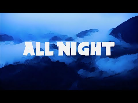 Afrojack - All Night (Lyrics) ft. Ally Brooke