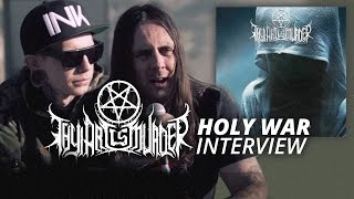 Thy Art Is Murder - HOLY WAR - Interview