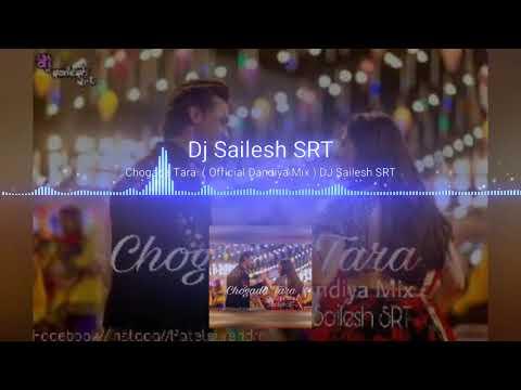 Chogada Tara ( Official Dandiya Mix ) DJ Sailesh SRT // Dj's Of Surat