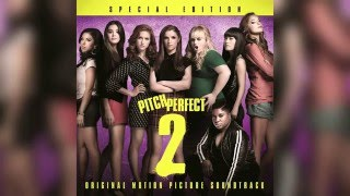 25. Any Way You Want It - Pentatonix | Pitch Perfect 2
