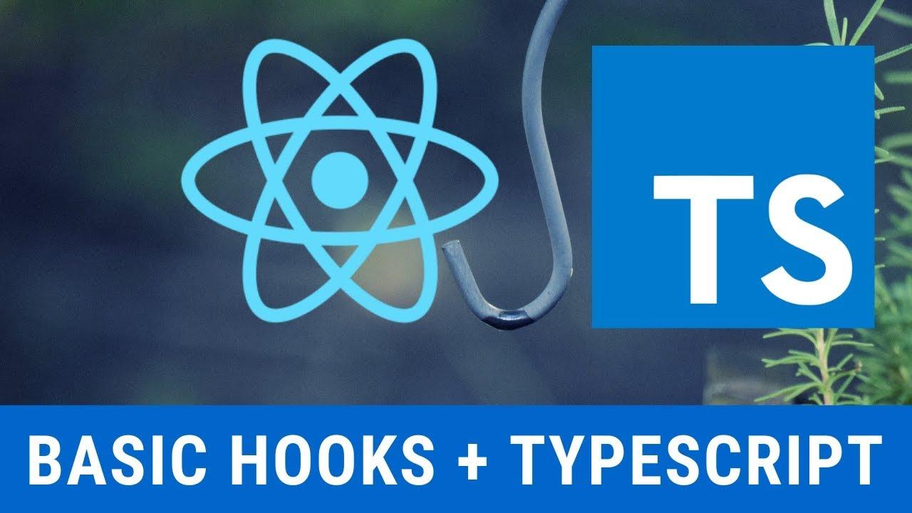 Walkthrough: React Hooks Basics with TypeScript