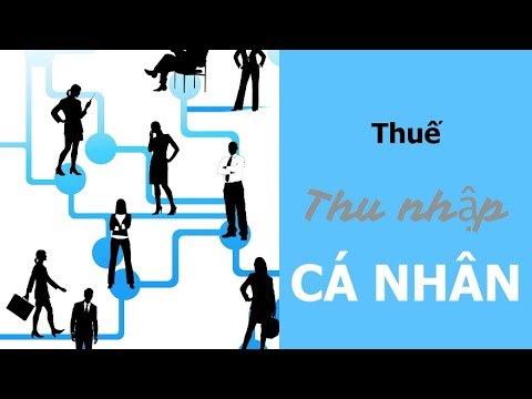 Thuế thu nhập cá nhân là gì? PIT là gì?   ACCA F6 Vietnam