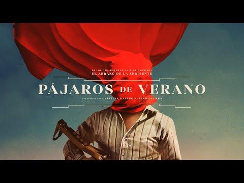 PÁJAROS DE VERANO — trailer