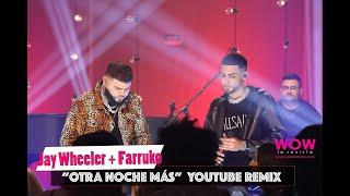 Farruko sorprende a Jay Wheeler en YouTube 'Otra Noche mas'