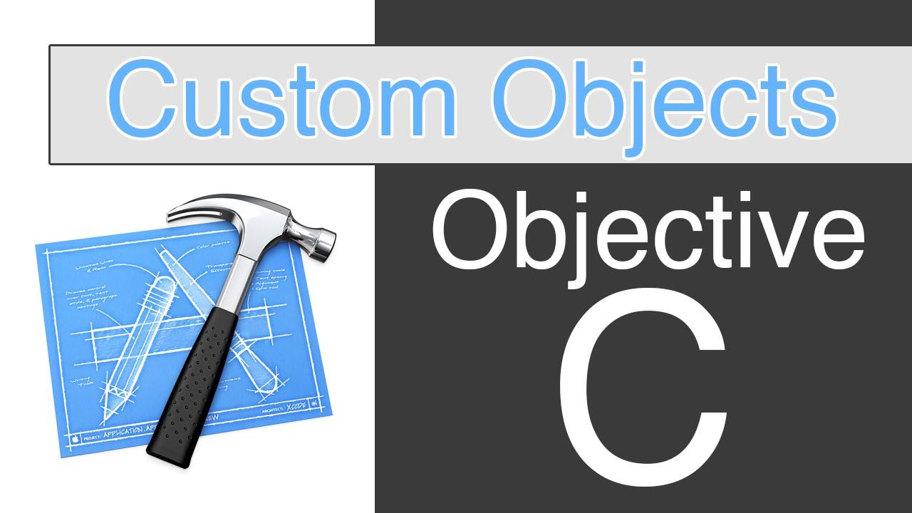 Objective C – Creating Custom Object Classes