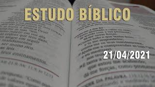 Estudo Bíblico (Carta aos Romanos - Capítulo 14) - 21/04/2021