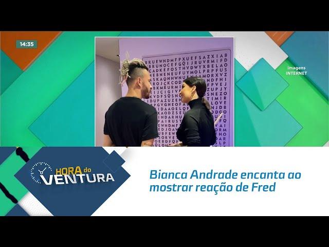 Bianca Andrade encanta ao mostrar reação de Fred ao descobrir gravidez