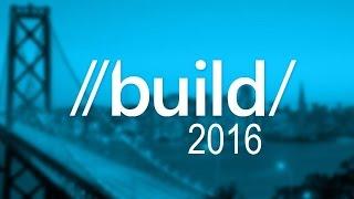 //BUILD/ 2016: Sigue en directo la conferencia con microsoftinsider.es