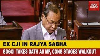 Ex CJI Ranjan Gogoi Takes Oath As Rajya Sabha MP; Congress Stages Walkout
