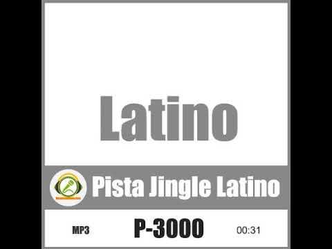 Latino P-3000 (Pista Jingle Latino - spot radio)