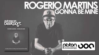 Rogerio Martins - Gonna Be Mine (James Dexter Remix)