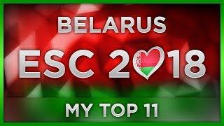 TOP 11 BELARUS ESC 2018 (Eurofest Preselection)
