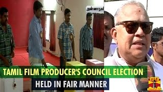Tamil Film Producer's Council Election Held In Fair Manner