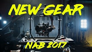 The Best NEW Gear from NAB 2017