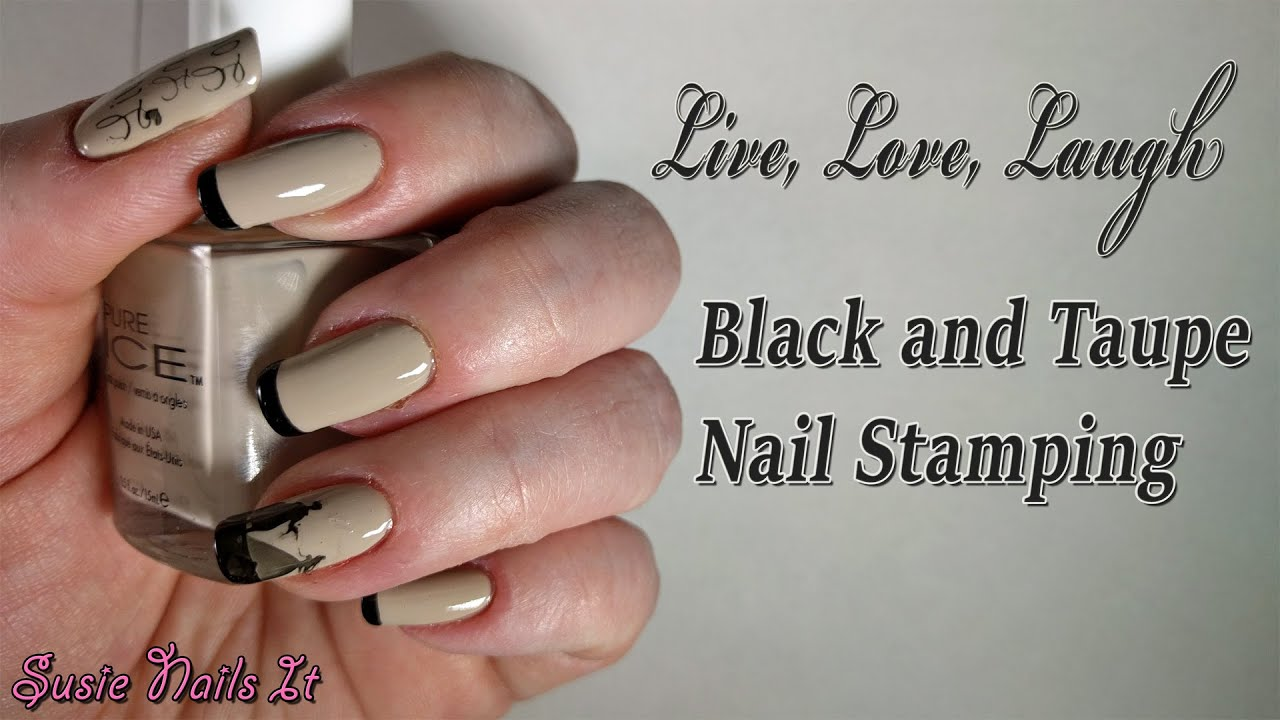 Live, Love, Laugh Black and Taupe Nail Art Stamping Design - YouTube