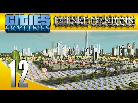 Cities: Skylines: S6E12: Solar Panel Field! (City Building S
