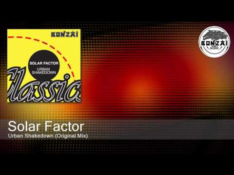 Solar Factor - Urban Shakedown (Original Mix)