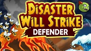 Disaster Will Strike: Defender Walkthrough