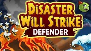 Disaster Will Strike: Defender Walkthrough