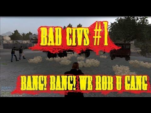 Civ Diaries Ep 1 Bad Civs Bang Bang we rob u gang