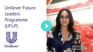 Unilever Future Leaders Programme (UFLP)