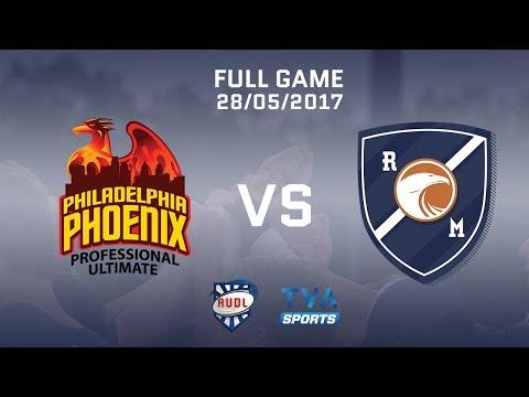 Philadelphia Phoenix VS Montreal Royal | GAME | 28/05/2017 | AUDL | TVA SPORTS | Ultimate frisbee