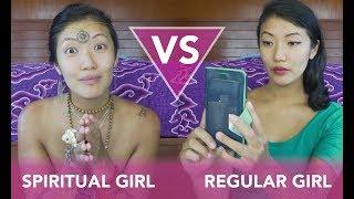 SPIRITUAL GIRL VS REGULAR GIRL: On Sex, Work, Visions, Make-Up, and Names