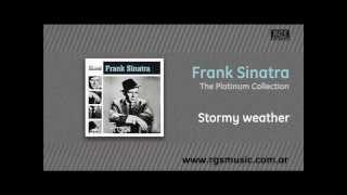Frank Sinatra - Stormy weather