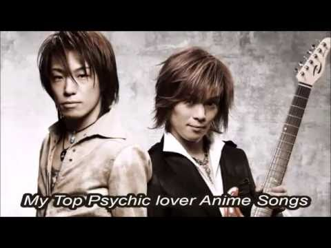 My Top Psychic lover Anime Songs