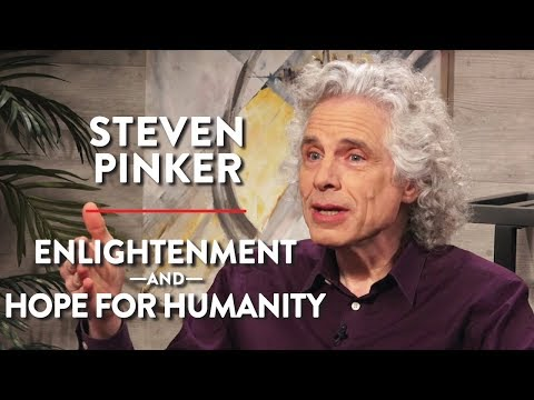 Steven Pinker on Enlightenment, Our Complex Democracy, and Hope for Humanity (Pt. 2)
