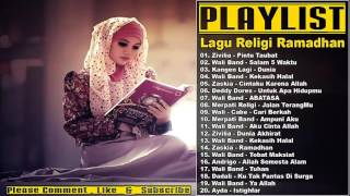 Lagu Religi Islam Terbaik 2017 - Lagu Ramadhan Terbaru 2017 & 2016