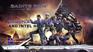Saints Row 4 Gameplay 2GB RAM and Intel Graphics
