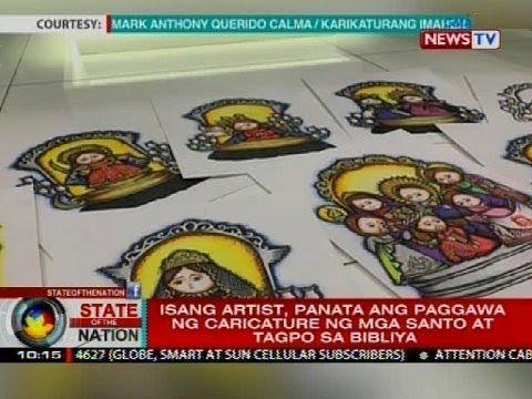 SONA: Isang artist, panata ang paggawa ng caricature ng mga santo at tagpo sa bibliya