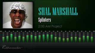 Download Shal Marshall - Splinters (2 AM Project) [2018 Soca] [HD] MP3 song and Music Video