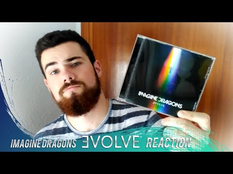 IMAGINE DRAGONS - EVOLVE | REACTION / REACCIÓN | MR.GEORGE