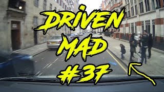 DrivenMad - London Dashcam #37