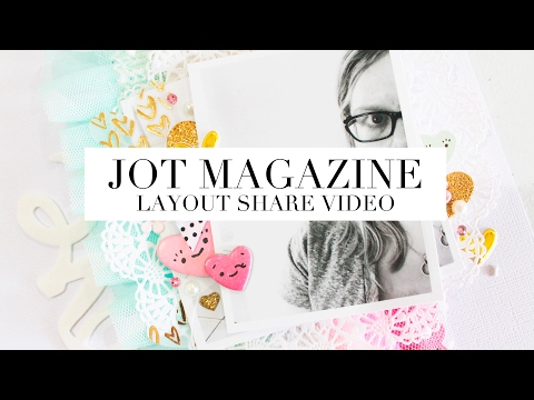 JOT MAGAZINE - ISSUE 17 - LAYOUT SHARE