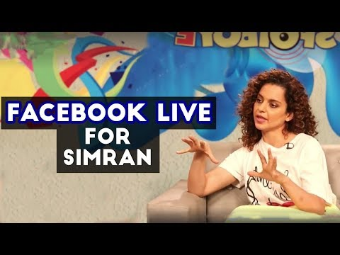 Kangana Ranaut Facebook Live for Simran | Interview | SpotboyE